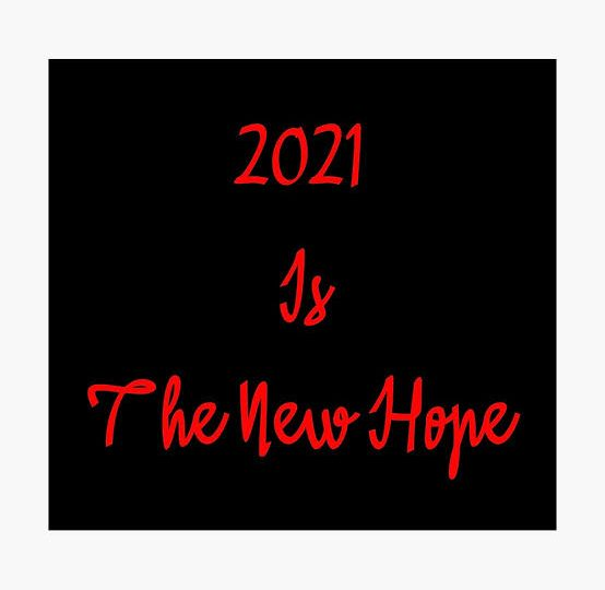 2021:A year of hope and new beginnings