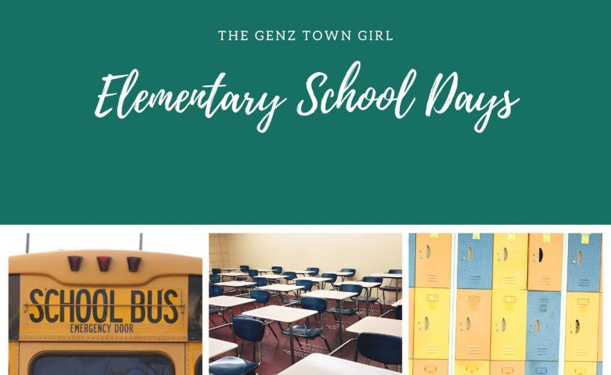 The Genz town girl- Elementary school days