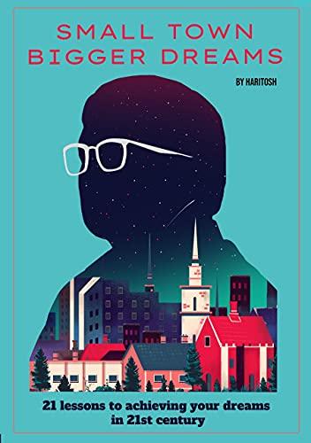 Book Review : Small town Bigger Dreams